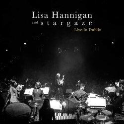 Live In Dublin - {Lisa Hannigan} + {Stargaze}