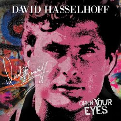 Open Your Eyes - David Hasselhoff