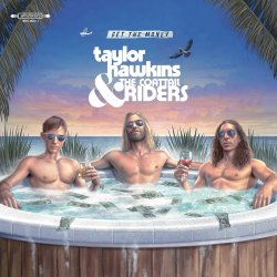 Get The Money - Taylor Hawkins + the Coattail Riders