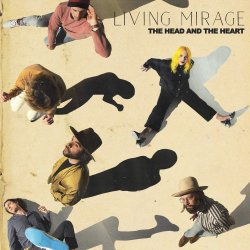 Living Mirage - Head And The Heart