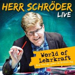 World Of Lehrkraft - live - Herr Schröder