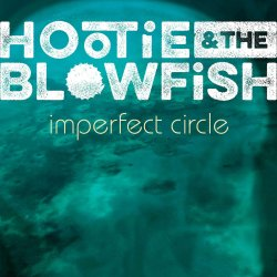 Imperfect Circle - Hootie And The Blowfish