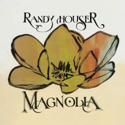 Magnolia - Randy Houser