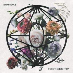 Turn The Light On - Imminence