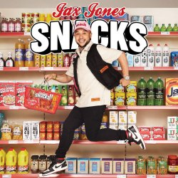 Snacks - Jax Jones