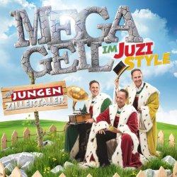 Megageil im Juzi-Style - Jungen Zillertaler