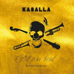 Nit esu laut - live mit Orchester - Kasalla