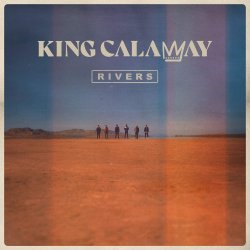 Rivers - King Calaway