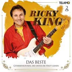 Das Beste - Gitarrensounds, die unter die Haut gehen - Ricky King