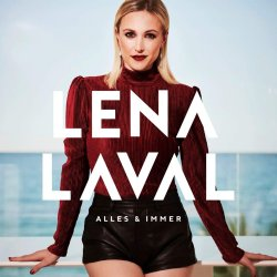 Alles und immer - Lena Laval