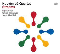 Streams - Nguyen Le Quartet