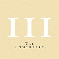 III - Lumineers