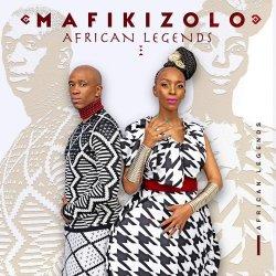 African Legends - Mafikizolo