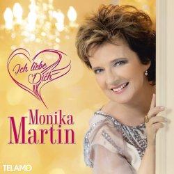 Ich liebe dich - Monika Martin