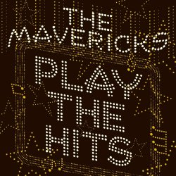 Play The Hits - Mavericks