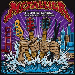 Helping Hands... Live And Acoustic At The Masonic - Metallica