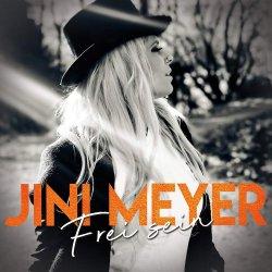Frei sein - Jini Meyer