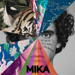 My Name Is Michael Holbrook - Mika