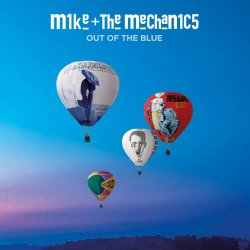 Out Of The Blue - Mike And The Mechanics