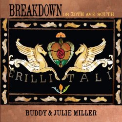 Breakdown On 20th Ave. South - Buddy + Julie Miller