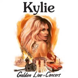Golden - Live In Concert - Kylie Minogue
