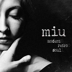 Modern Retro Soul - Miu