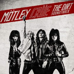 The Dirt (Soundtrack) - Mötley Crüe