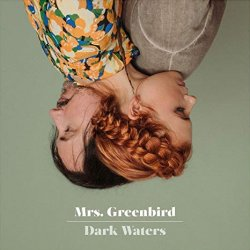 Dark Waters - Mrs. Greenbird