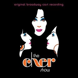 The Cher Show - Musical