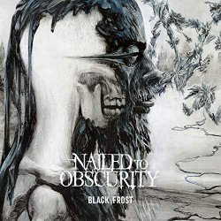 Black Frost - Nailed To Obscurity