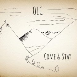Come And Stay - Oic