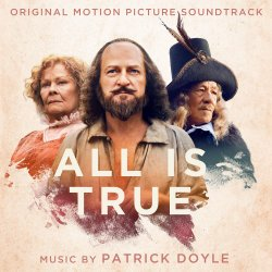 All Is True - Soundtrack