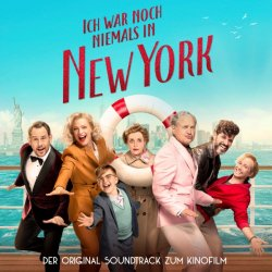 Ich war noch niemals in New York. - Soundtrack