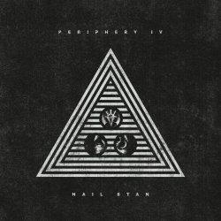 Periphery IV: Hail Stan - Periphery