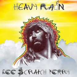 Heavy Rain - Lee Scratch Perry