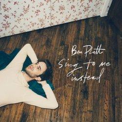 Sing To Me Instead - Ben Platt