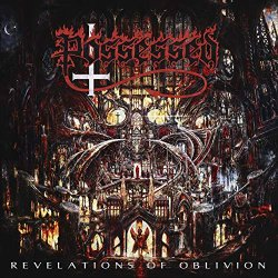 Revelations Of Oblivion - Possessed