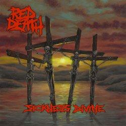 Sickness Divine - Red Death