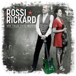 We Talk Too Much - {Francis Rossi} + {Hannah Rickard}