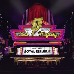 Club Majesty - Royal Republic
