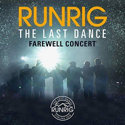 The Last Dance - Farewell Concert - Runrig