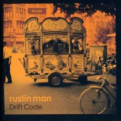 Drift Code - Rustin Man