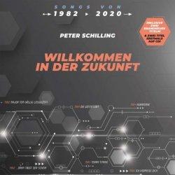 Willkommen in der Zukunft - Peter Schilling