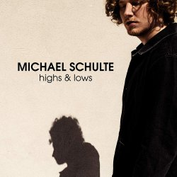 Highs And Lows - Michael Schulte