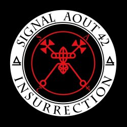 Insurrection - Signal Aout 42
