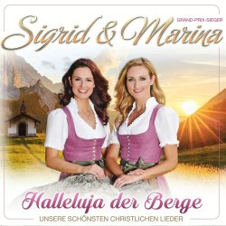 Halleluja der Berge - Sigrid + Marina