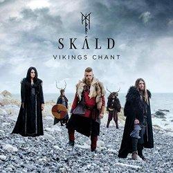 Vikings Chant - Skald
