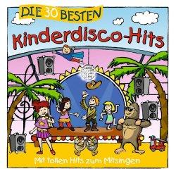Die 30 besten Kinderdisco-Hits - Simone Sommerland, Karsten Glück + die Kita-Frösche