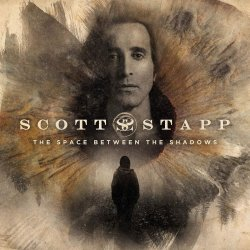 The Space Between The Shadows - Scott Stapp