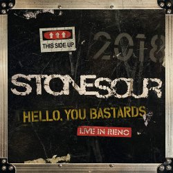 Hello, You Bastards - Live in Reno - Stone Sour